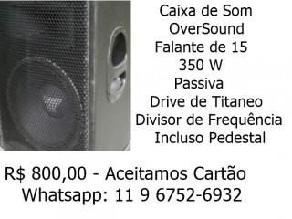 Vendo Caixa OverSound 15 Passiva 350w Incluso Pedestal