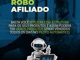 Venha Adquirir seu Robô afiliado já pronto para fazer suas vendas!